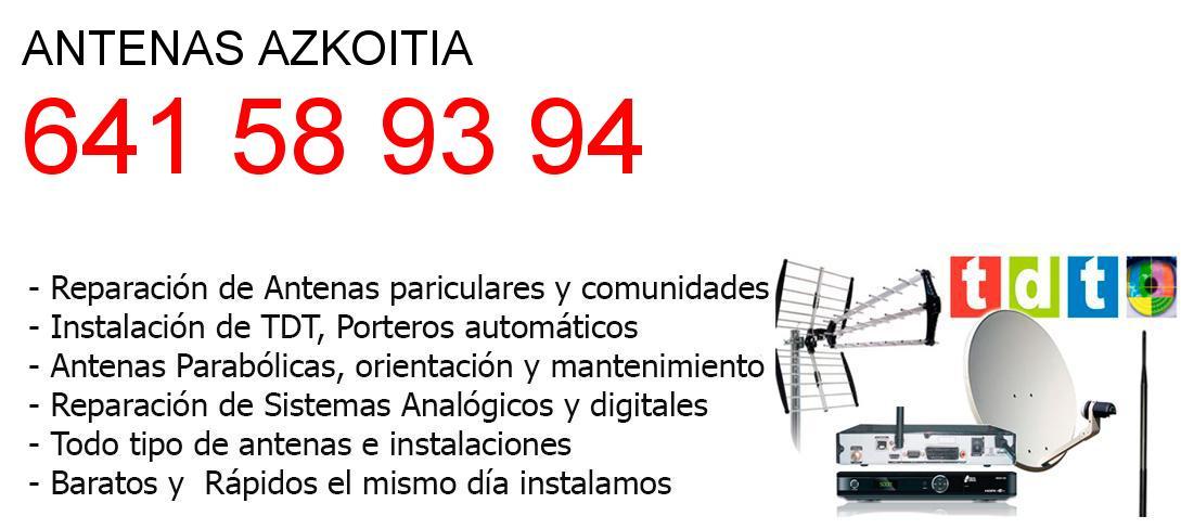 Empresa de Antenas azkoitia y todo Guipuzkoa